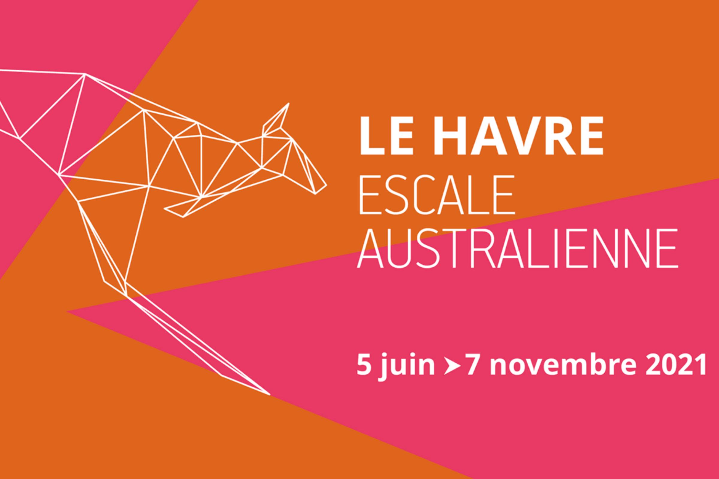 Le Havre - Escale Australienne